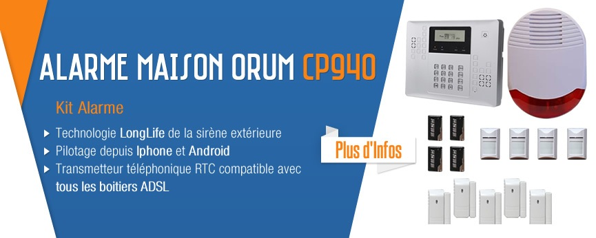 alarme intrusion Orum CP940 pour 4 5 pieces